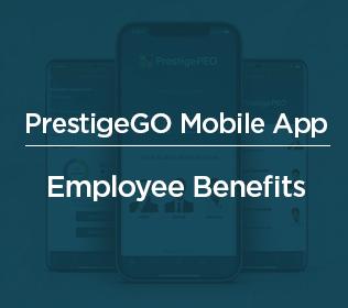 PrestigeGO Mobile App – Employee Benefits