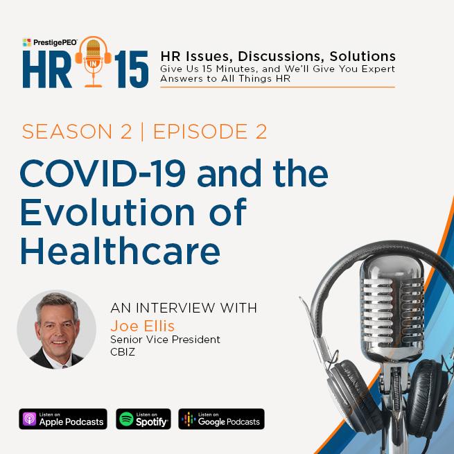 S2 E2: COVID-19 and the Evolution of Healthcare